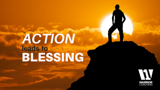 Action Leads to Blessing