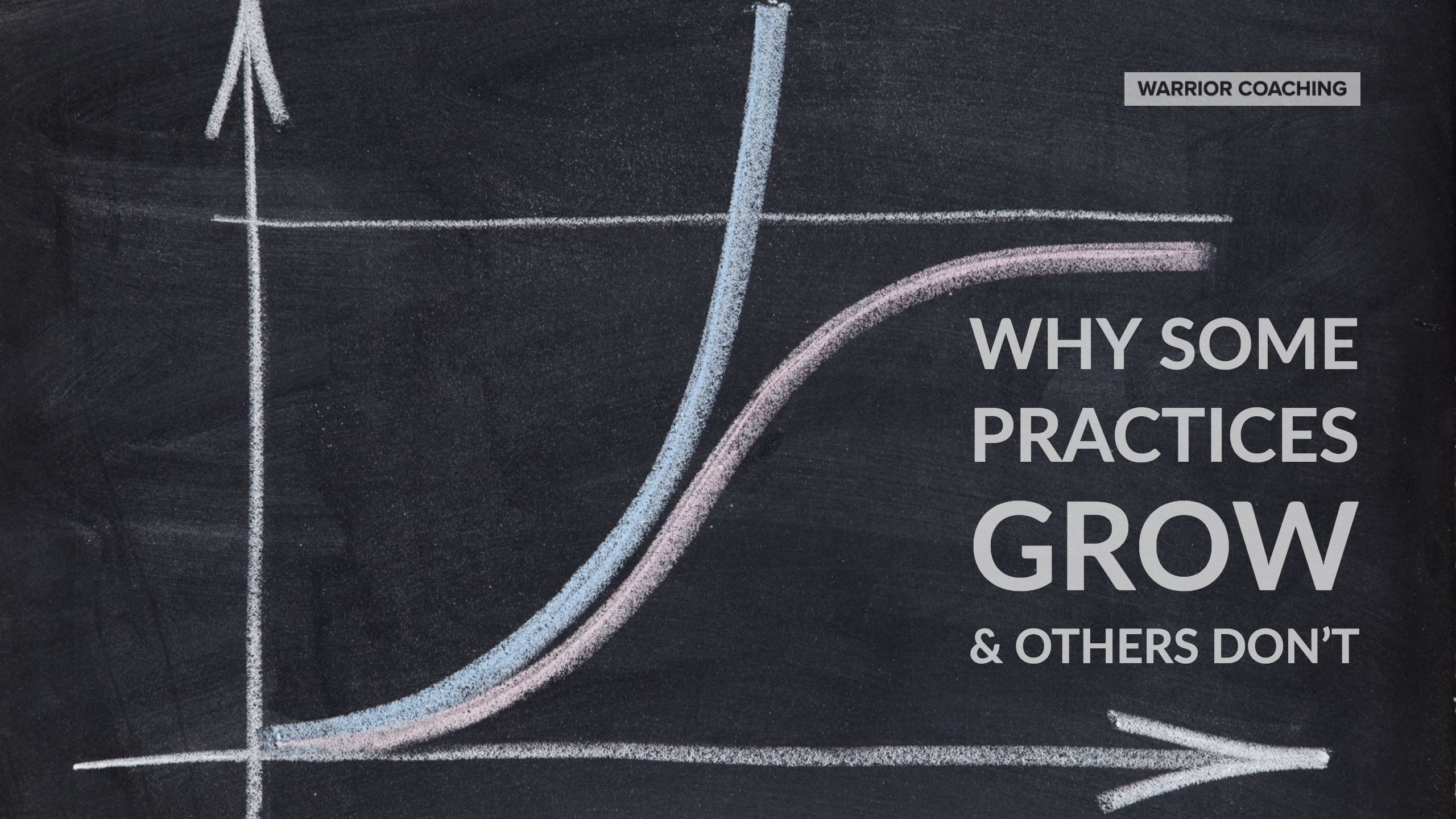 Why Some Practices Grow and Others Don't